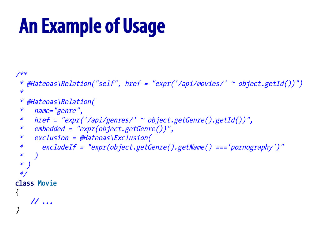 """An Example of Usage /** * @Hateoas\Relation(""""se..."""