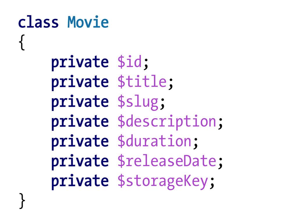 class Movie { private $id; private $title; priv...
