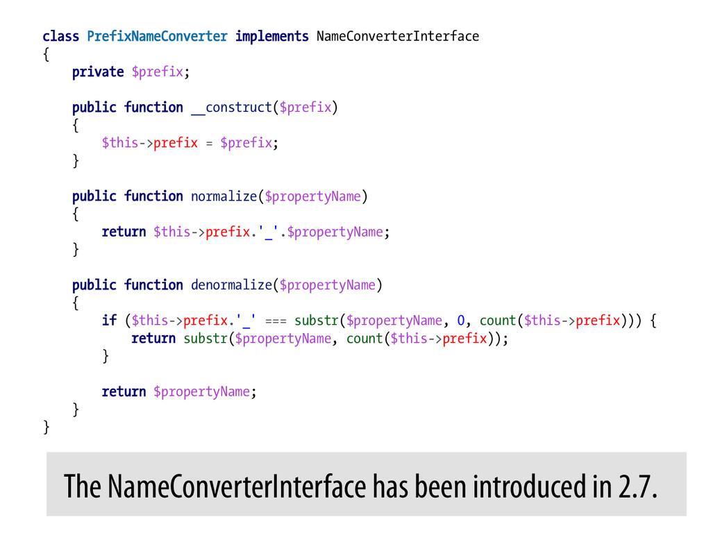class PrefixNameConverter implements NameConver...