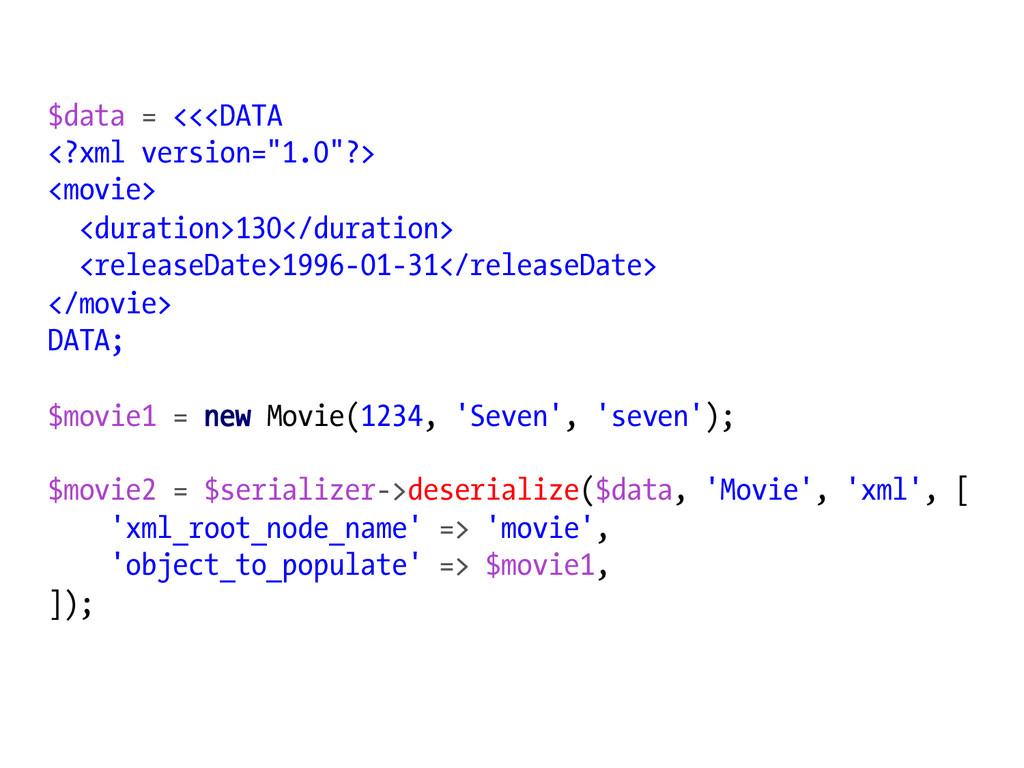 "$data = <<<DATA <?xml version=""1.0""?> <movie> <..."