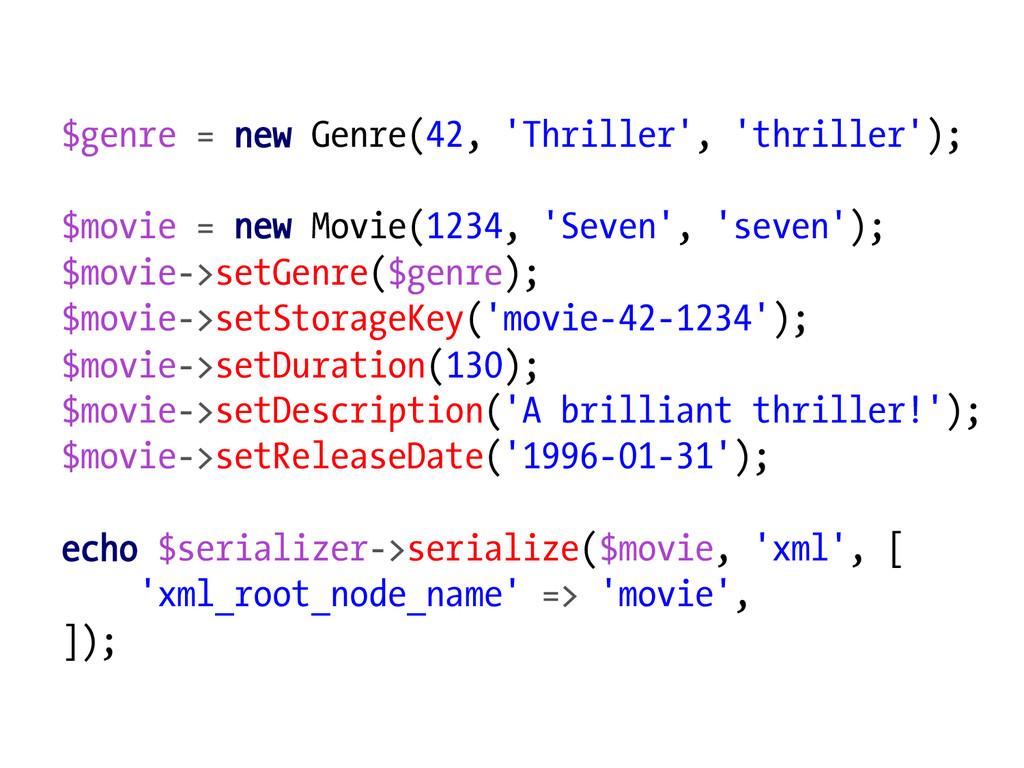 $genre = new Genre(42, 'Thriller', 'thriller');...