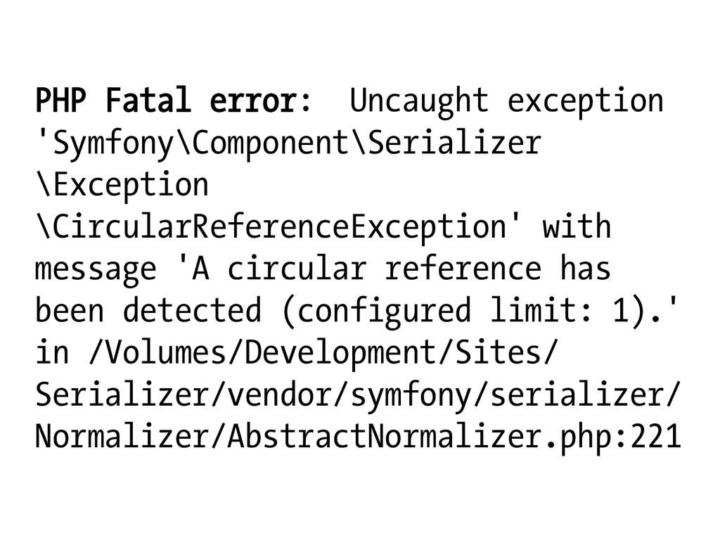 PHP Fatal error: Uncaught exception 'Symfony\Co...