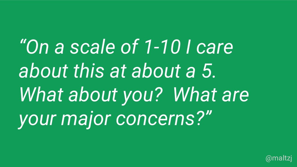 """@maltzj """"On a scale of 1-10 I care about this a..."""