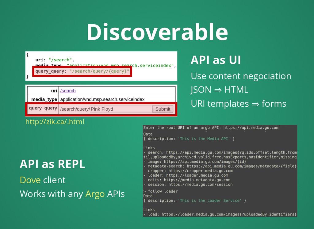 Discoverable Discoverable API as UI API as UI U...