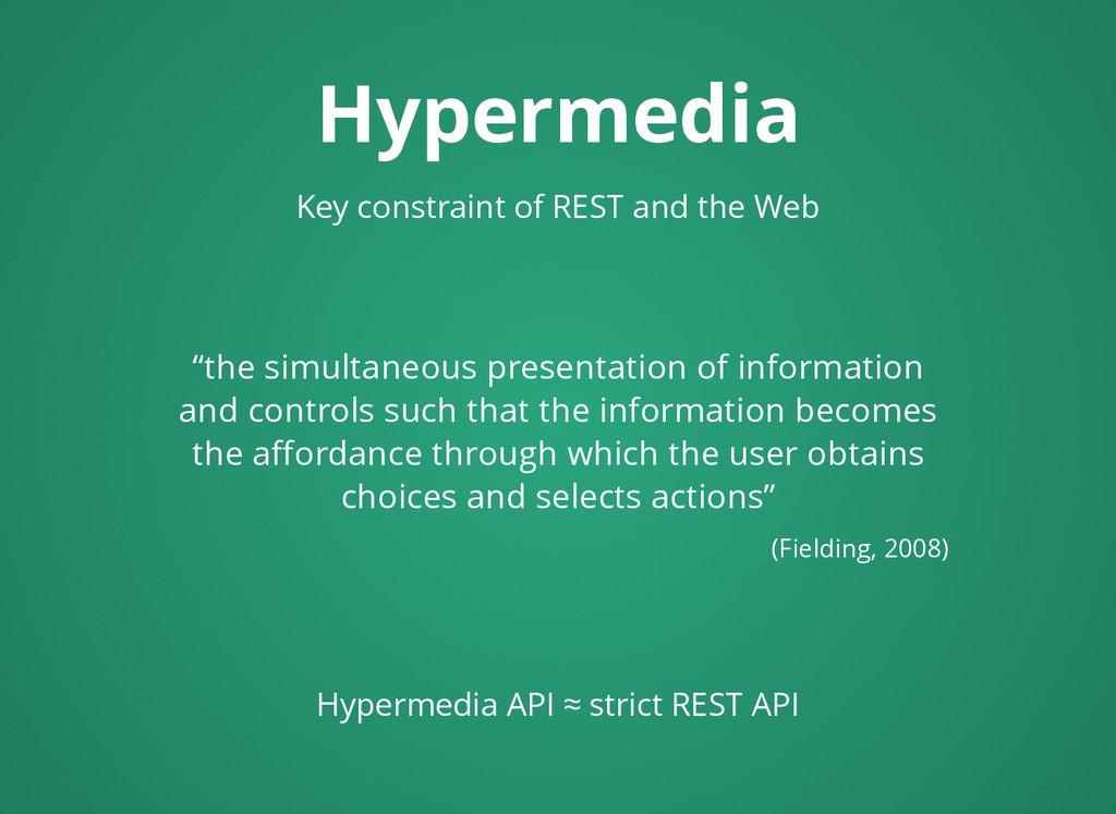 Hypermedia Hypermedia Key constraint of REST an...