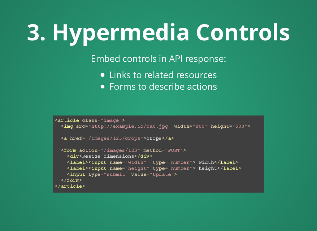 3. Hypermedia Controls 3. Hypermedia Controls <...