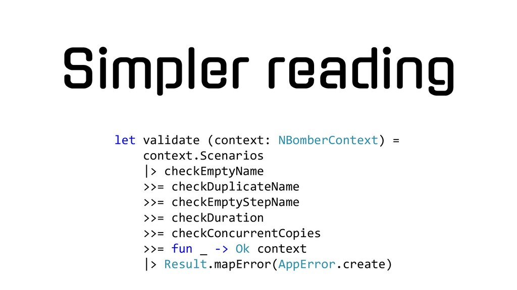 Simpler reading let validate (context: NBomberC...