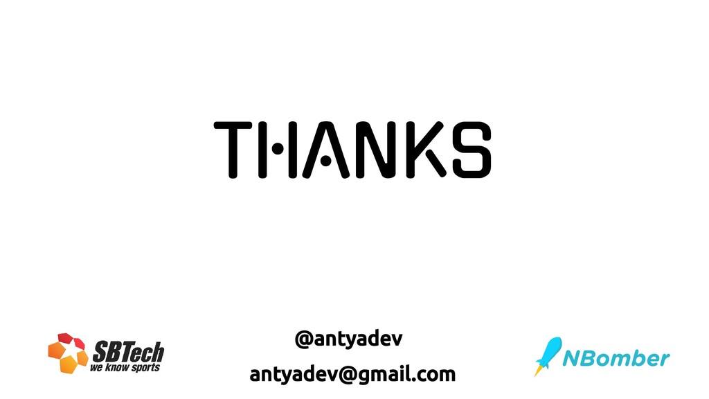 THANKS @antyadev antyadev@gmail.com