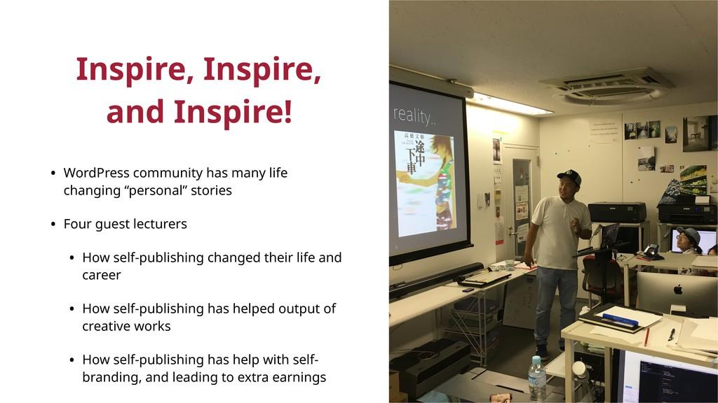 Inspire, Inspire, and Inspire! • WordPress comm...