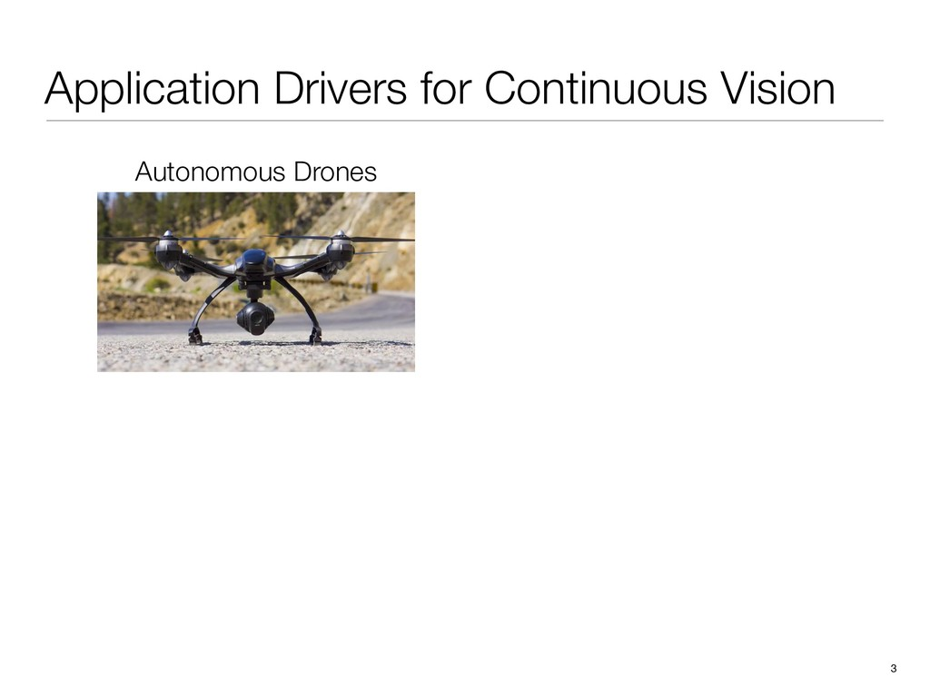 Application Drivers for Continuous Vision 3 Aut...