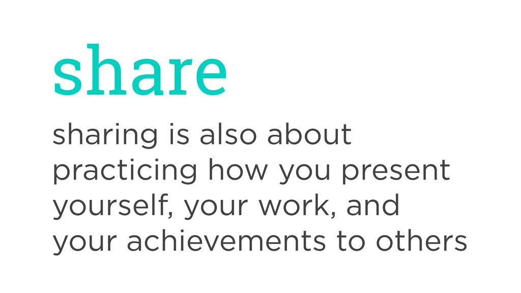 share sharing is also about practicing how you ...