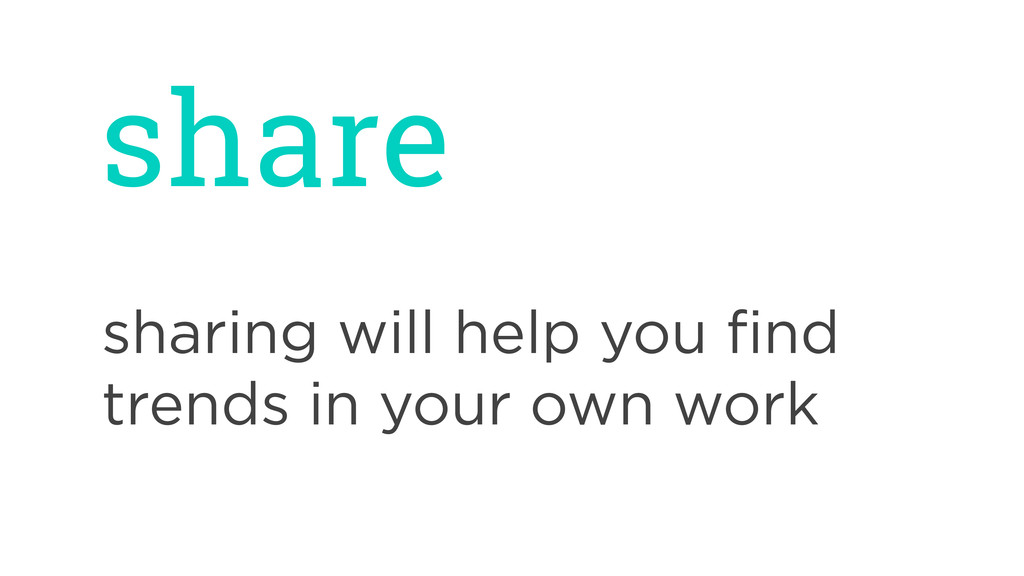 share sharing will help you find trends in your ...