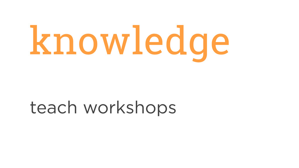 knowledge teach workshops