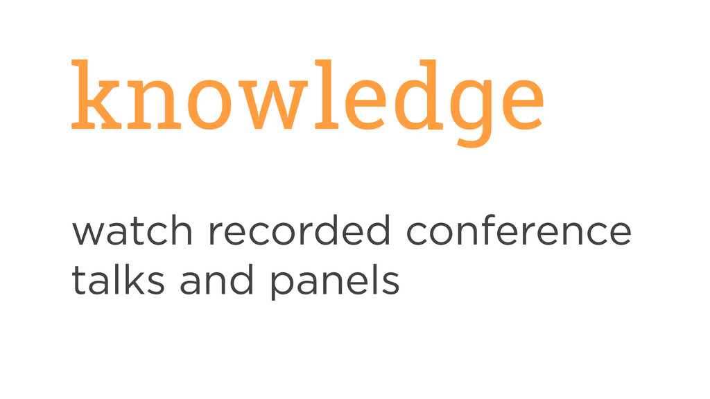knowledge watch recorded conference talks and p...