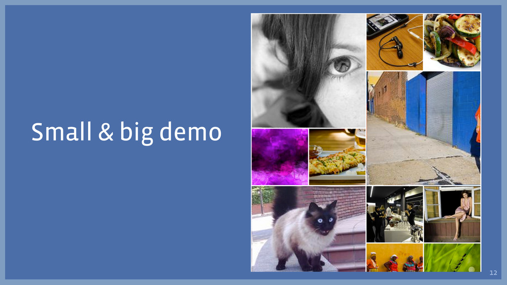 Small & big demo 12