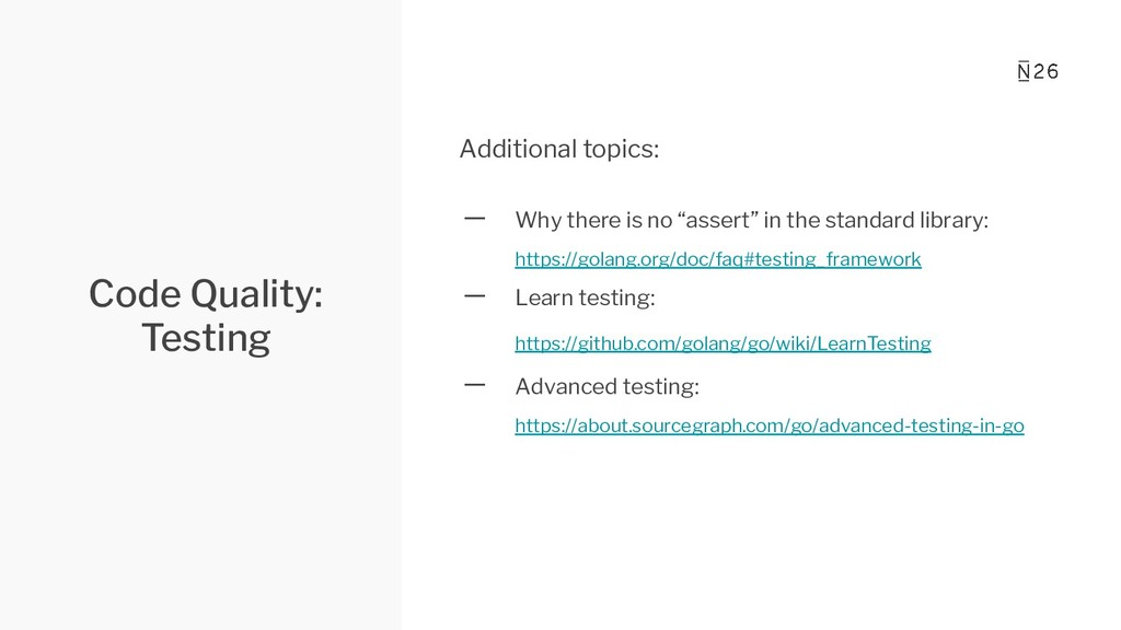 Code Quality: Testing Additional topics: 一 Why ...