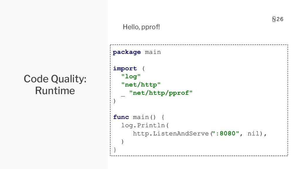 """Code Quality: Runtime package main import ( """"lo..."""
