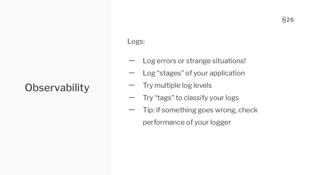 Observability Logs: 一 Log errors or strange sit...