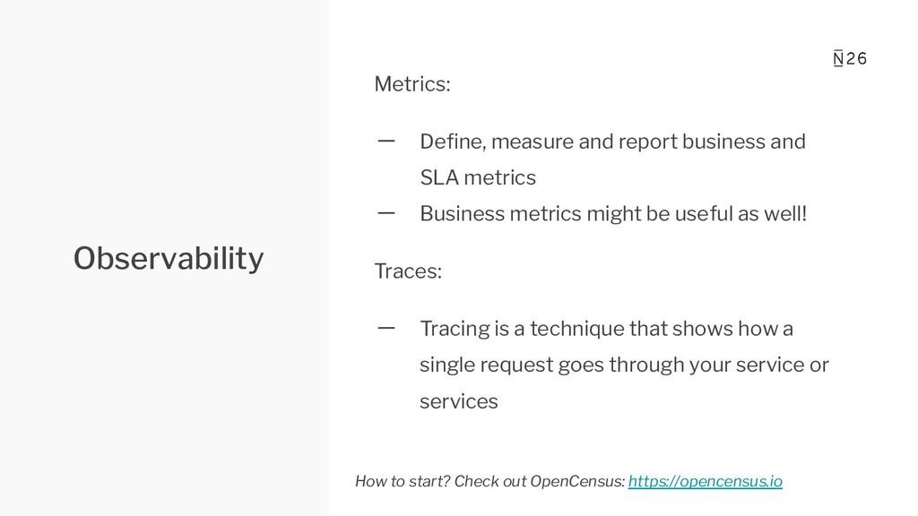 Observability Metrics: 一 Define, measure and rep...
