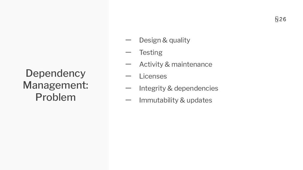 Dependency Management: Problem 一 Design & quali...