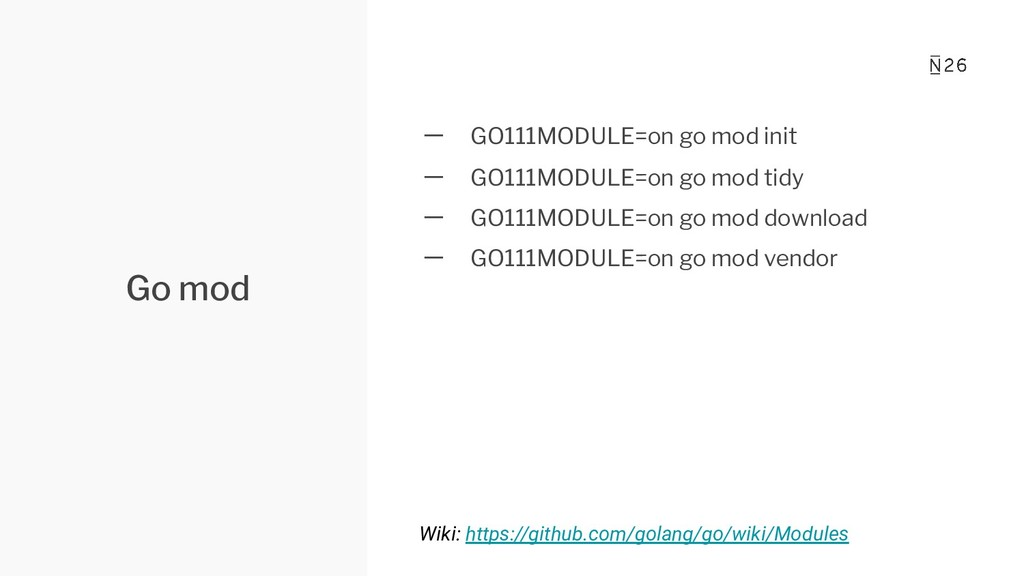 Go mod 一 GO111MODULE=on go mod init 一 GO111MODU...