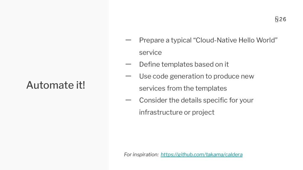 "Automate it! 一 Prepare a typical ""Cloud-Native ..."