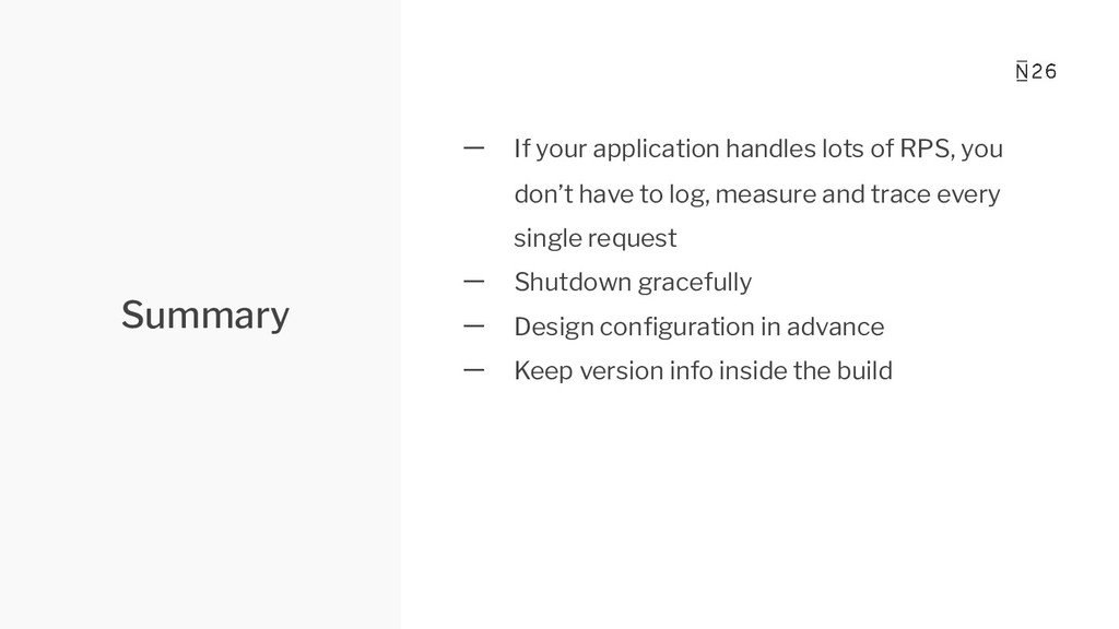 Summary 一 If your application handles lots of R...