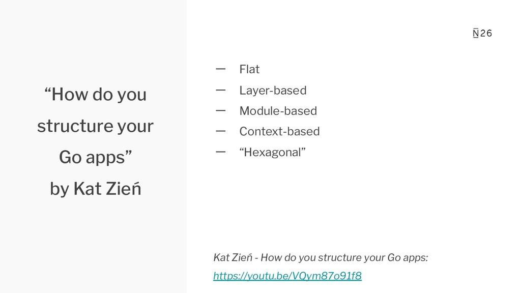 一 Flat 一 Layer-based 一 Module-based 一 Context-b...