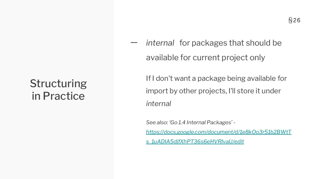 Structuring in Practice 一 internal for packages...