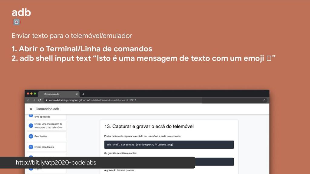 adb  Enviar texto para o telemóvel/emulador 1. ...