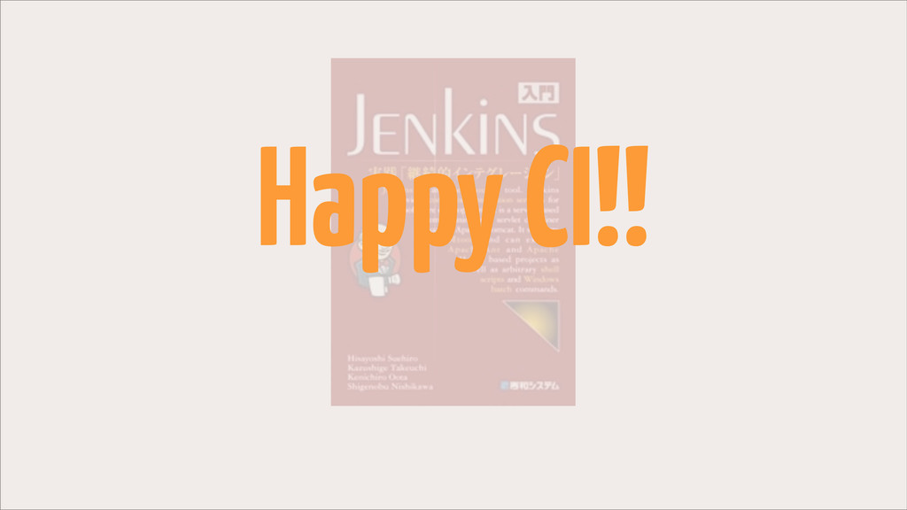 Happy CI!!