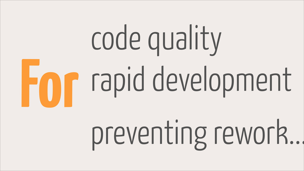 For code quality rapid development preventing r...