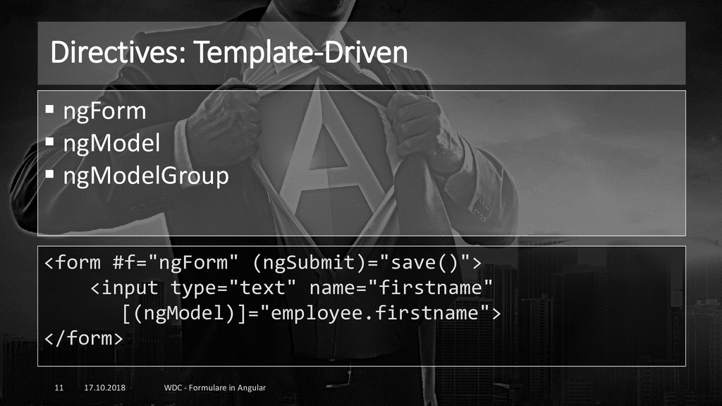 Directives: Template-Driven 17.10.2018 WDC - Fo...