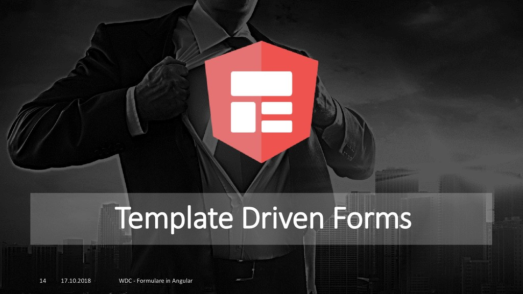 Template Driven Forms 17.10.2018 WDC - Formular...