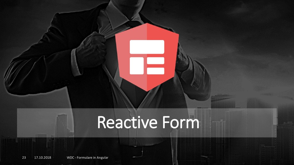 Reactive Form 17.10.2018 WDC - Formulare in Ang...
