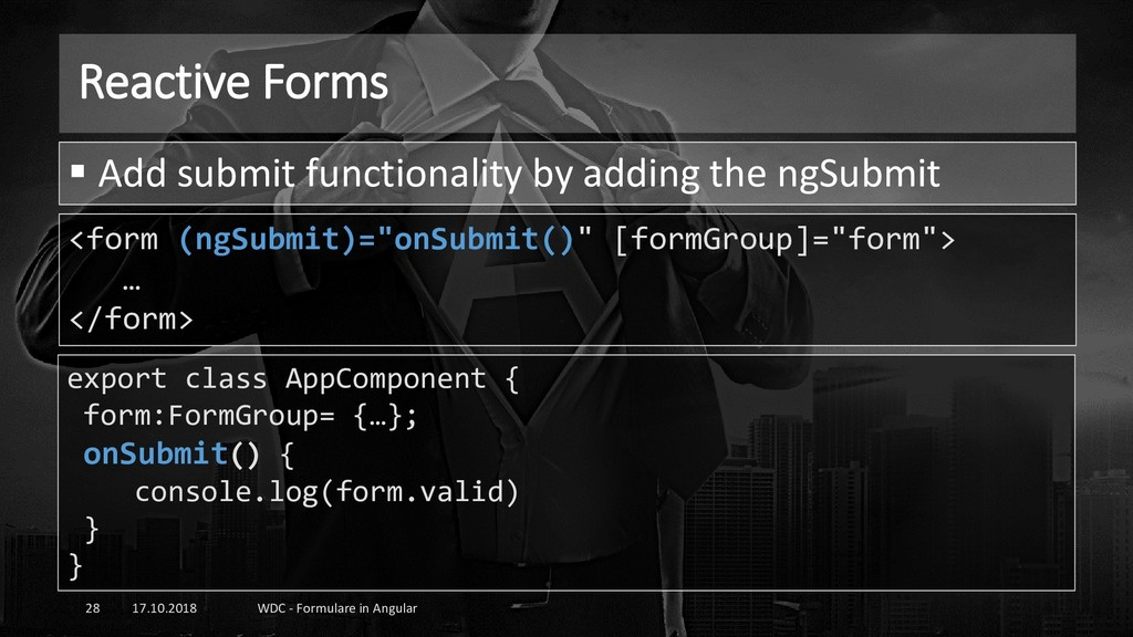 Reactive Forms 17.10.2018 WDC - Formulare in An...