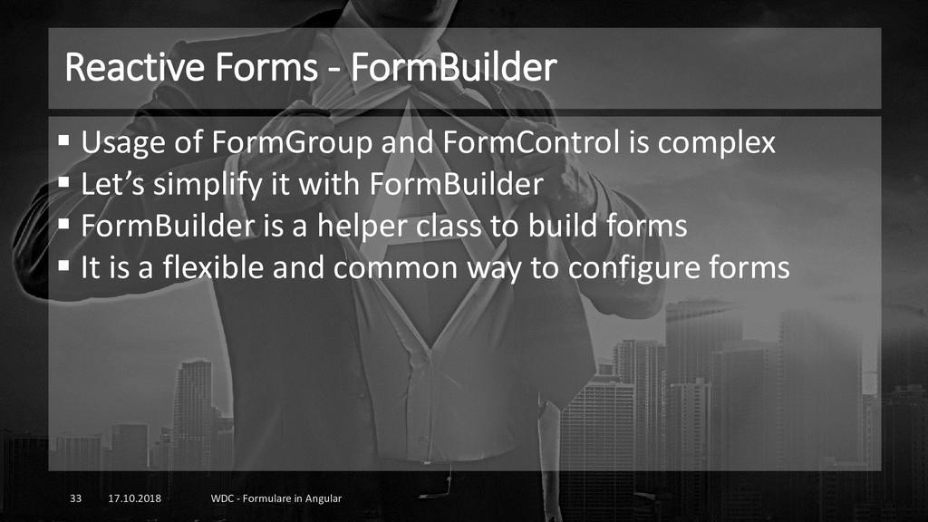 Reactive Forms - FormBuilder 17.10.2018 WDC - F...
