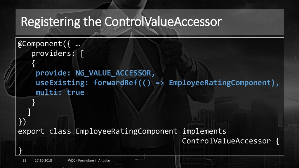 Registering the ControlValueAccessor 17.10.2018...
