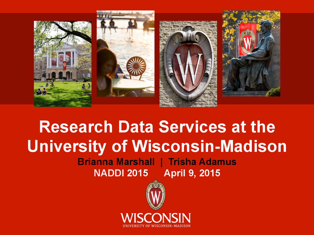 Research Data Services at the University of Wis...