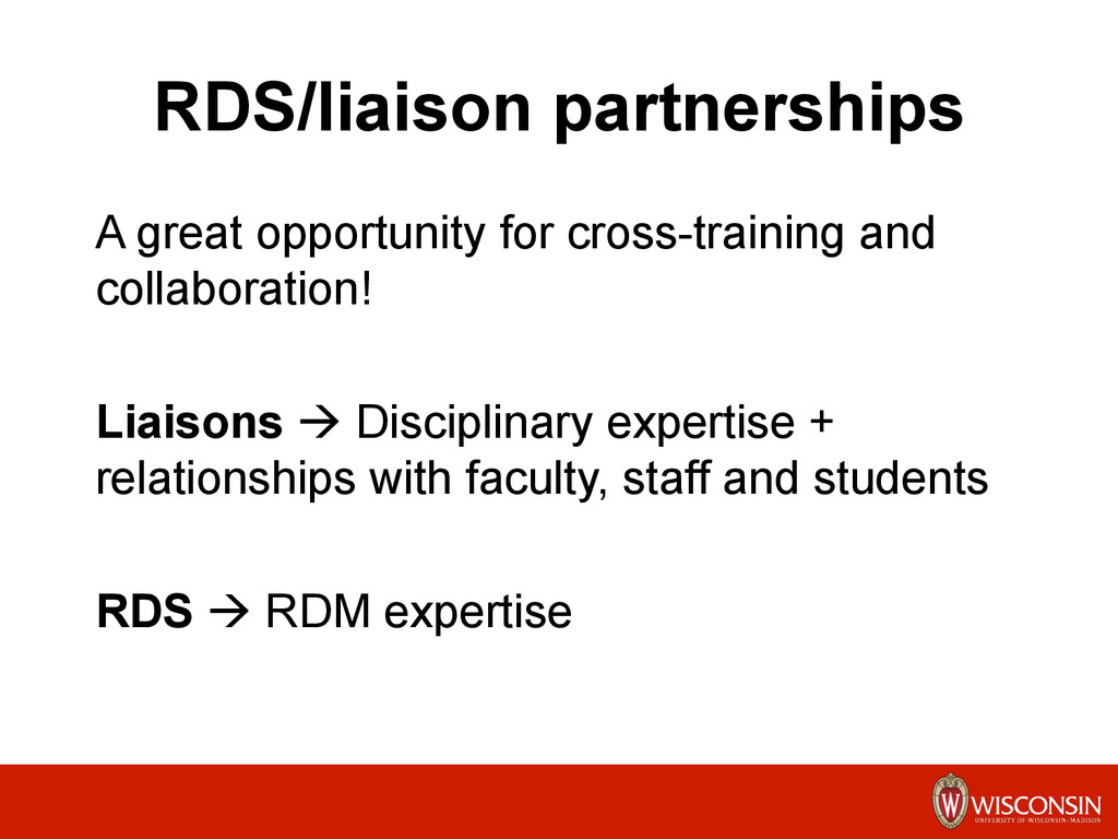 RDS/liaison partnerships A great opportunity fo...