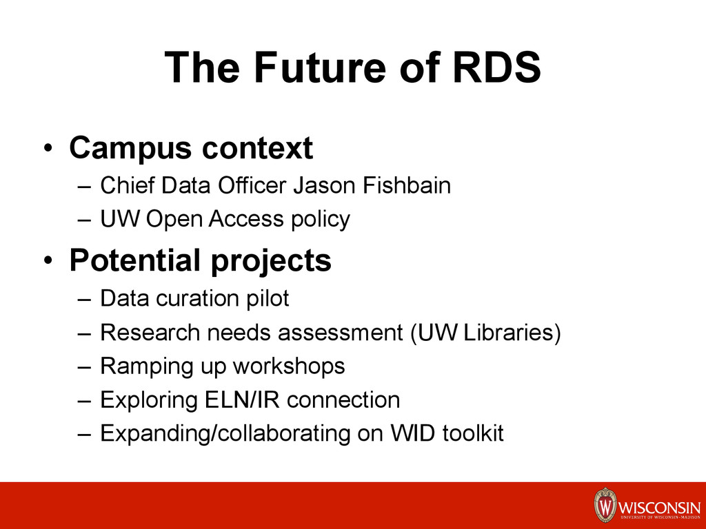 The Future of RDS •  Campus context –  Chief Da...