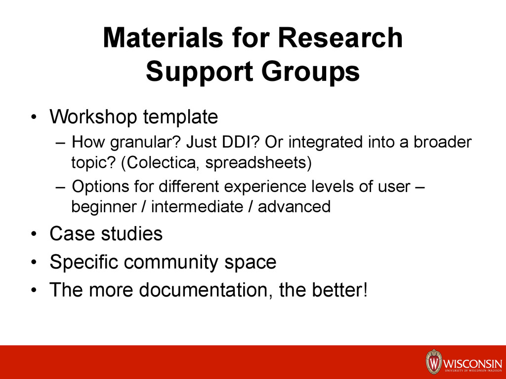 Materials for Research Support Groups •  Worksh...