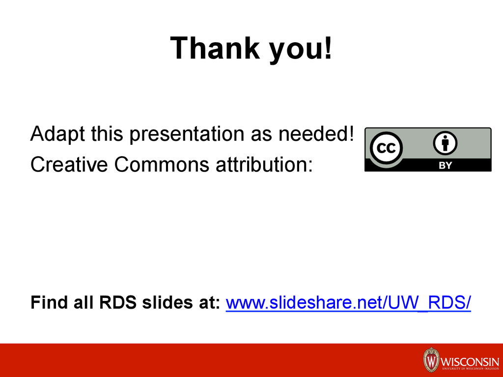 Thank you! Adapt this presentation as needed! C...