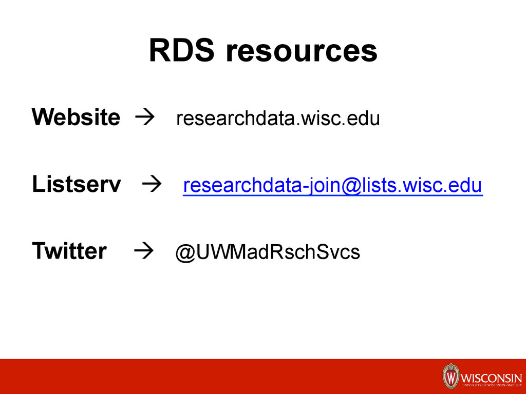 RDS resources Website à researchdata.wisc.edu ...