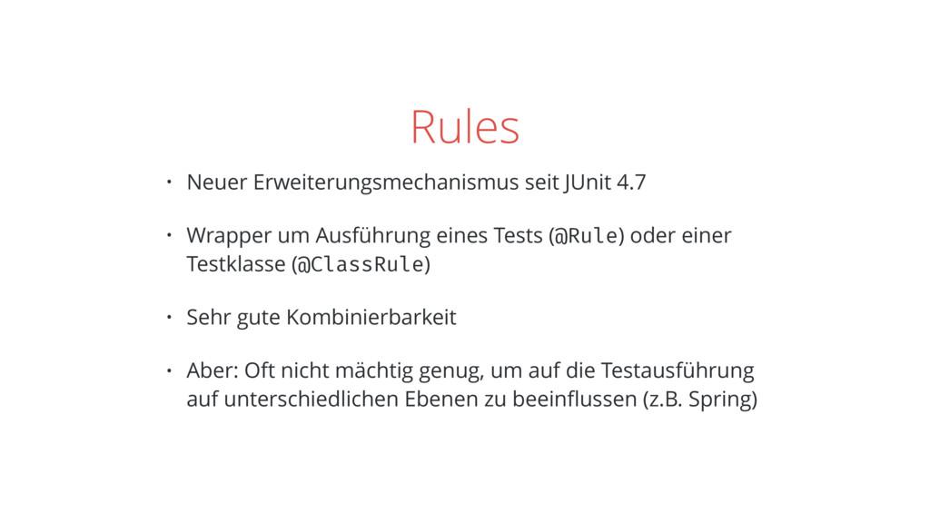 Rules • Neuer Erweiterungsmechanismus seit JUni...
