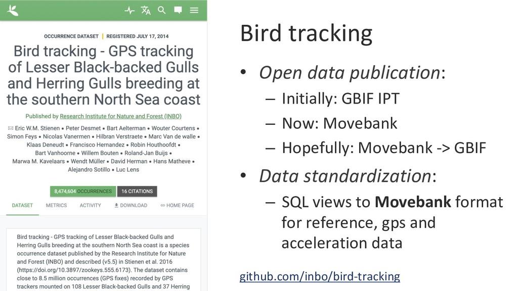 Bird tracking • Open data publication: – Init...