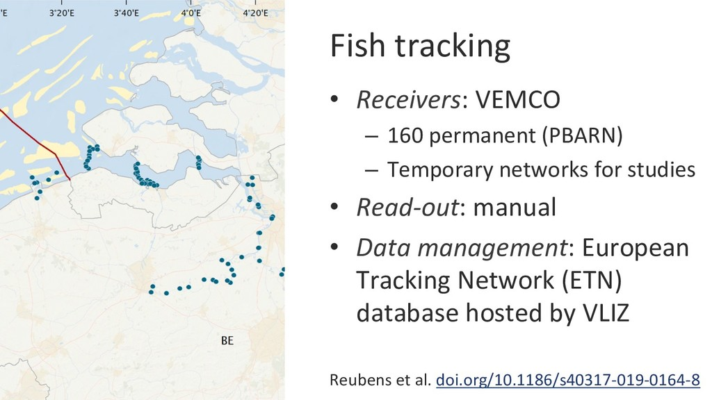 Fish tracking • Receivers: VEMCO – 160 perman...
