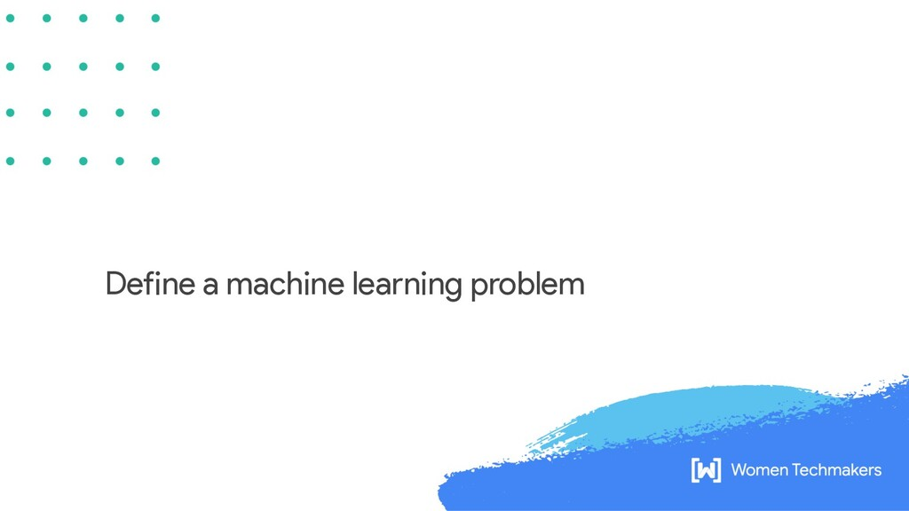 Define a machine learning problem