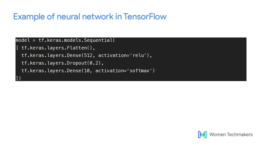 Example of neural network in TensorFlow model =...