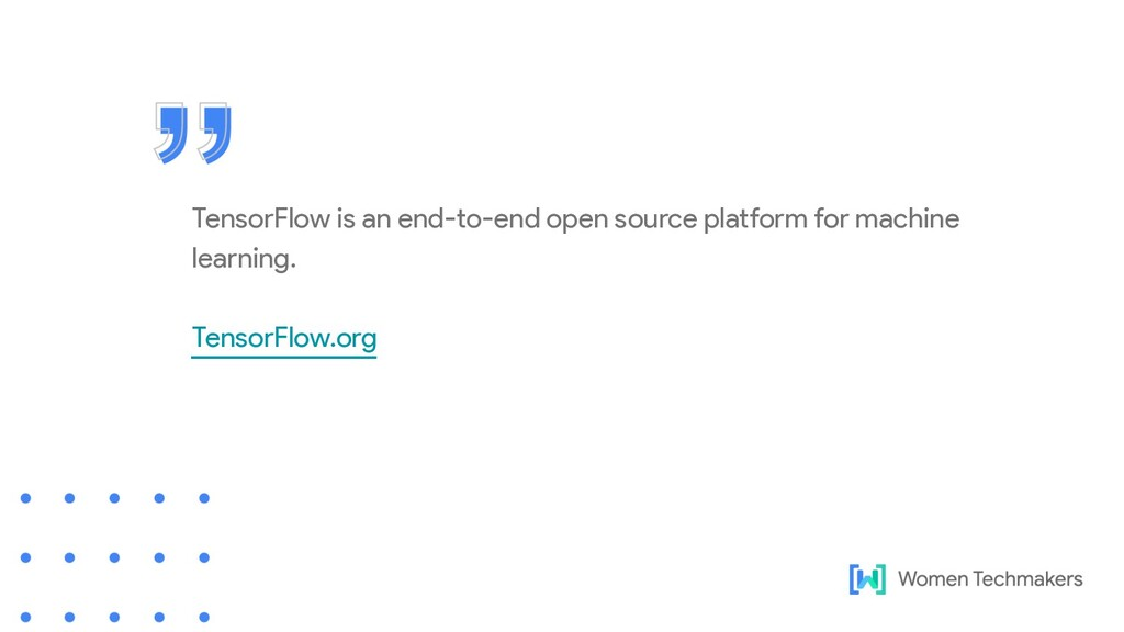 TensorFlow is an end-to-end open source platfor...